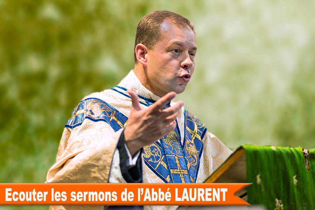 Abbé Laurent Homelies